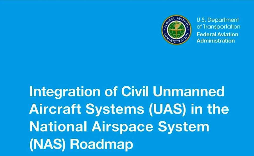 Us integration of civil unmanned aircraft systems uas in the the federal aviation administrations faa roadmap for integration of civil unmanned aircraft systems uas in the national airspace system nas publicscrutiny Choice Image